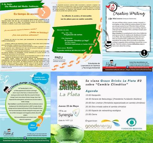 Creative writing and climate change classes. And climate change presentations to Green Drinks and the National University of La Plata.