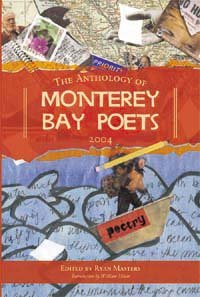 Sardine Fisherman in Anthology of Monterey Bay Poets.