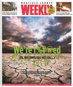 Severe weather due to climate change in Monterey County Weekly.